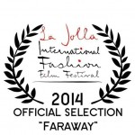 La Jolla Fashion Film Festival – Faraway de Juliana Santos